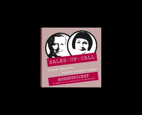 Sales Up Call – Ausgetrickst! | audiobook