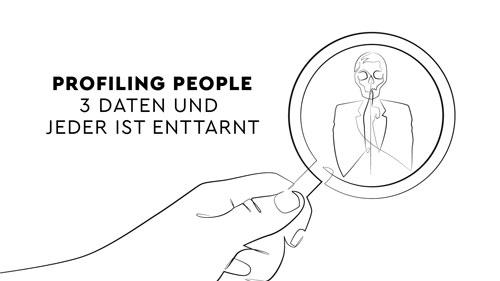Profiling People - 3 Daten und jeder ist enttarnt